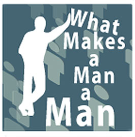 what makes a man a man
